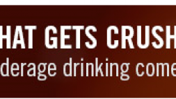 What gets crushed when you drink underage?